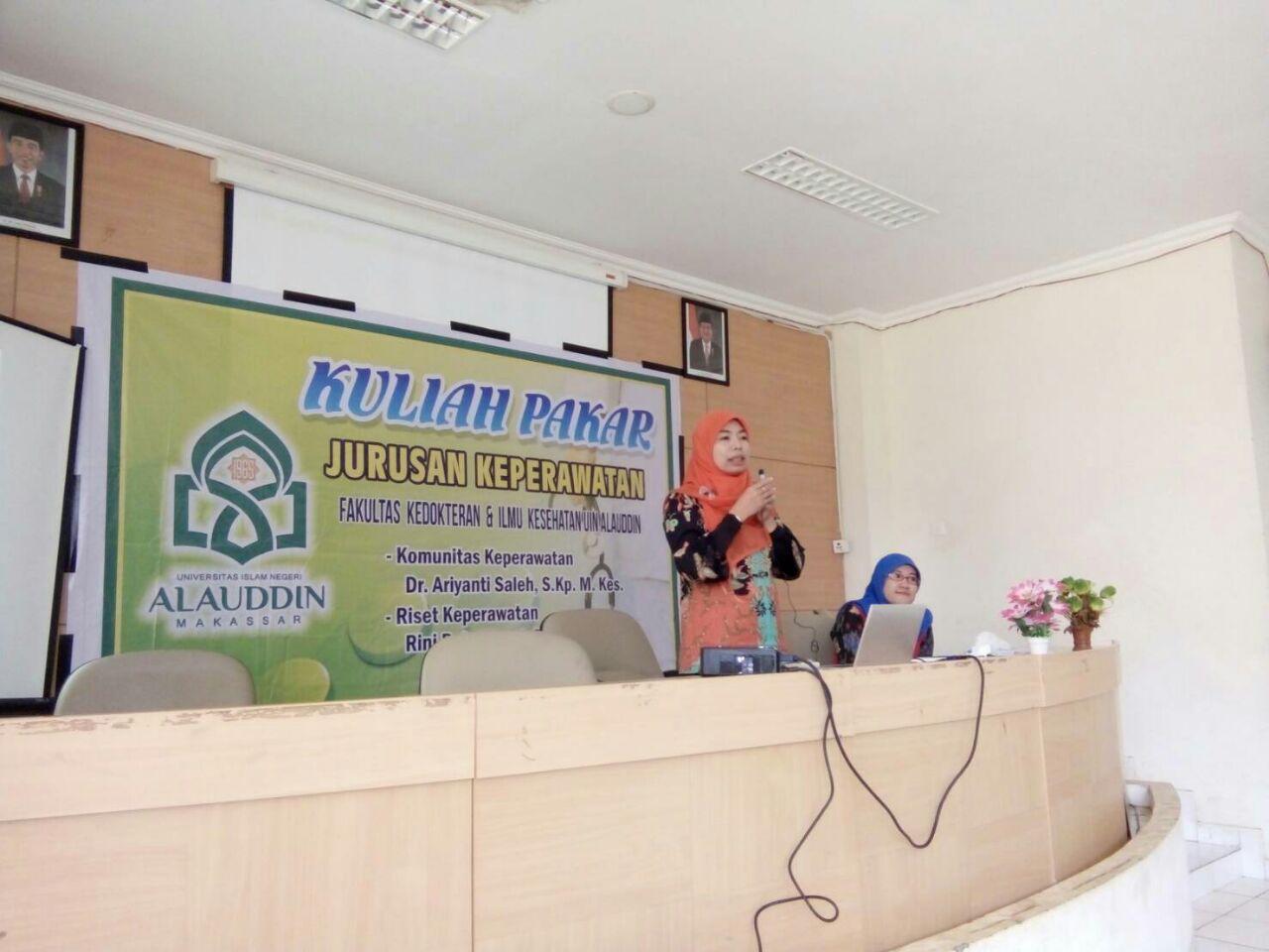 Kuliah Pakar Jurusan Keperawatan UIN Alauddin Makassar